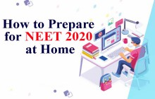 How to Prepare for NEET 2020 at Home