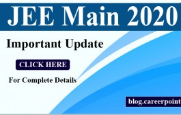JEE Main 2020 Exam Pattern Changes, Registration Date, Schedule