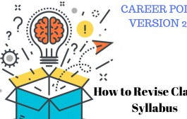 How to Revise Class XI Syllabus for NEET & JEE