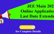 JEE Main 2020 Online Application last date Extended