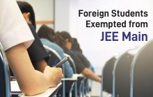 Foreign Students Exempted from JEE Main
