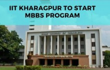 IIT Kharagpur likely to introduce MBBS program and offer 50 seats from academic session 2021-2022