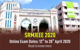 SRM releases schedule for SRMJEEE - 2020. Will be held from 12th to 20th of April 2020