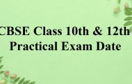 CBSE 10th and 12th Practical 2020 Exam Dates out now, Read to Know About CBSE practical exam schedule 2020