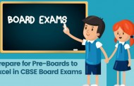 Best Way to Prepare for Pre-Boards to Excel in CBSE Board Exams