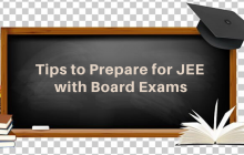 How to Prepare for JEE Along with your Board Exams