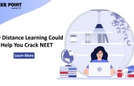 How Distance Learning Could Help You Crack NEET