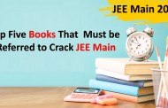 Top Five Books That  Must be Referred to Crack JEE Main 2020