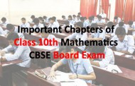 Important Chapters of Class 10th Mathematics CBSE Board Exam