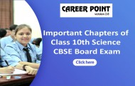 Important Chapters of Class 10th Science CBSE Board Exam