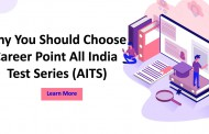 Why You Should Choose Career Point All India Test Series (AITS)