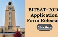 BITSAT-2020 Application Form Released