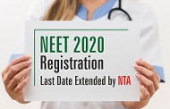NEET 2020 Registration Last Date Extended by NTA