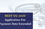 NEET UG 2020 Application Fee Payment Date Extended