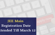 JEE Main April 2020 Registration Date Got Extended Till 12 March