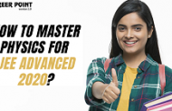 How to Master Physics for JEE Advanced 2020?