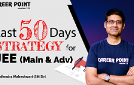 Last 50 Days Strategy For JEE Main and JEE Advanced 2020