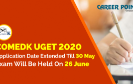 The Application Date of COMEDK UGET 2020 Extended Till 30 May, Exam Will be Held on 26 June