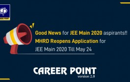 Union HRD Ministry Reopens JEE Main 2020 Application Process Till May 24, 2020