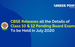 CBSE Board Exam 2020: All the Details and Specifications Related to CBSE Class 10 and 12 Pending Board Exams Released