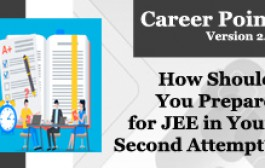 How to Prepare for JEE in your second attempt?