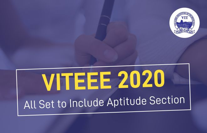 VITEEE 2020 - All Set to Include Aptitude Section