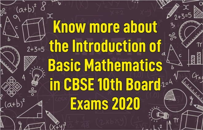 Option for Basic Mathematics in CBSE 10th Board Exams 2020