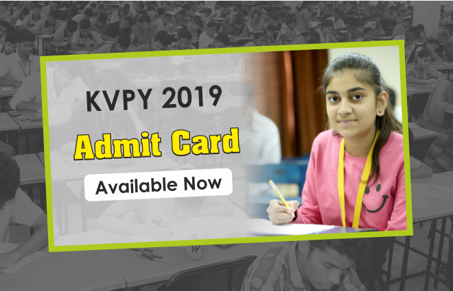 KVPY 2019 Admit Card Available Now
