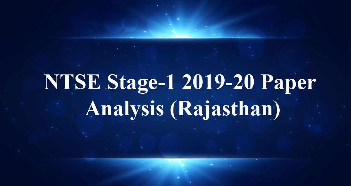 NTSE-Stage-1-2019-20-Paper-Analysis