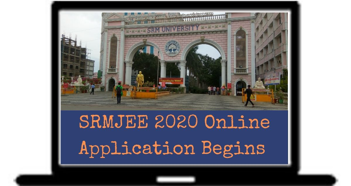 SRMJEE 2020 Online application