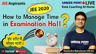 How to manage time in examination hall in JEE 2020