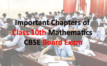 Important Chapters of Class 10th Mathematics CBSE