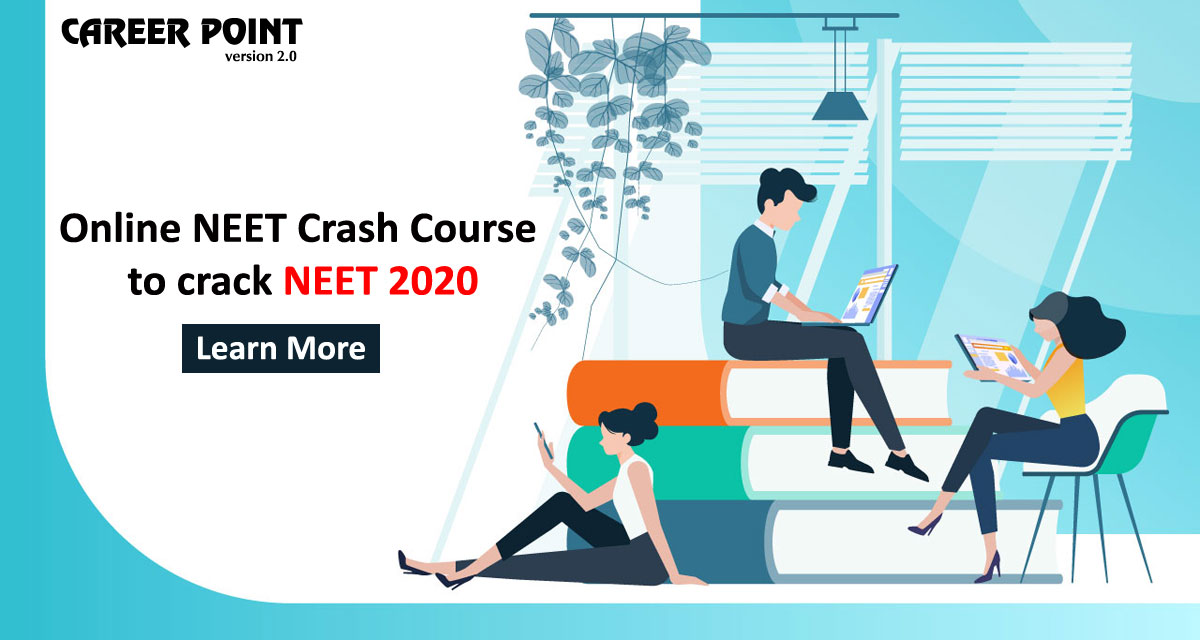 Online NEET Crash Course to crack NEET 2020