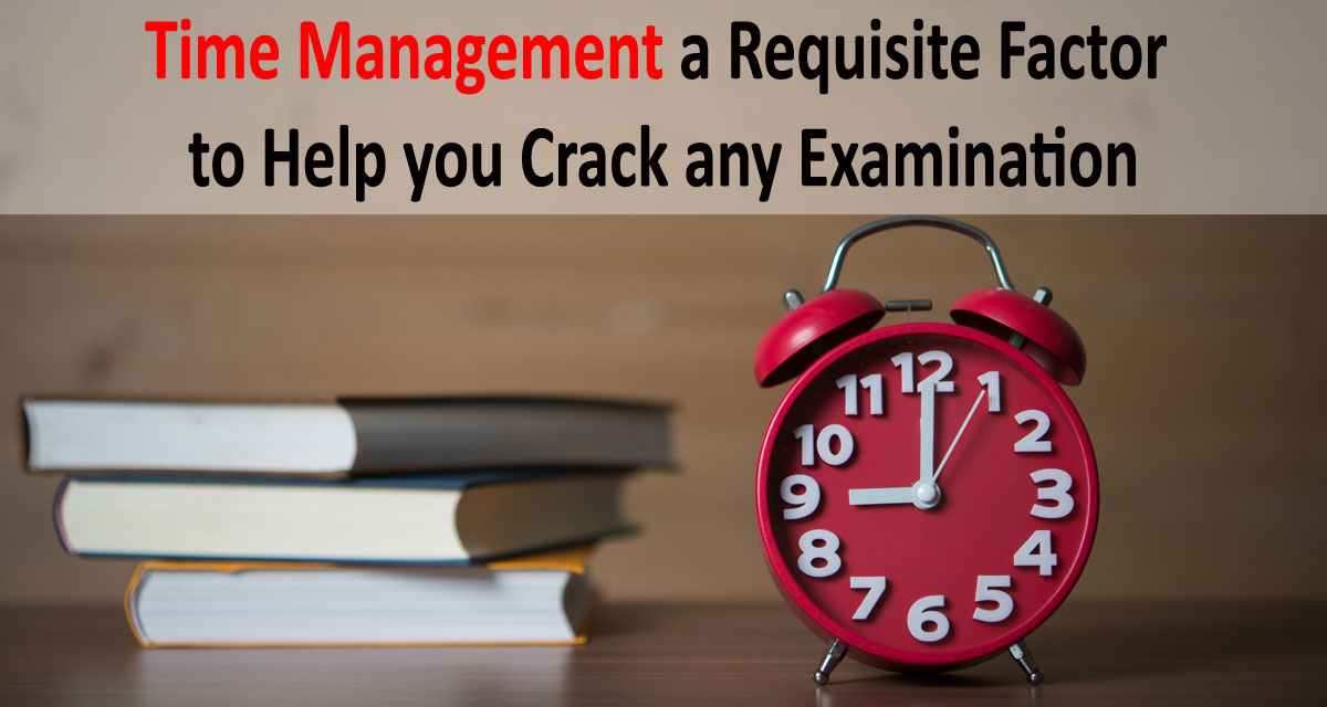 Time management is essential factor to crack the competitive exams