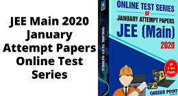 JEE Main 2020 January Attempt Paper Online Test Series