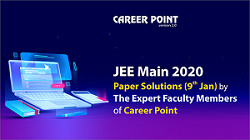JEE Main 2020 Paper Solutions (9th Jan)