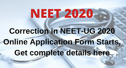 NEET-UG 2020 Online Application Form Correction Starts