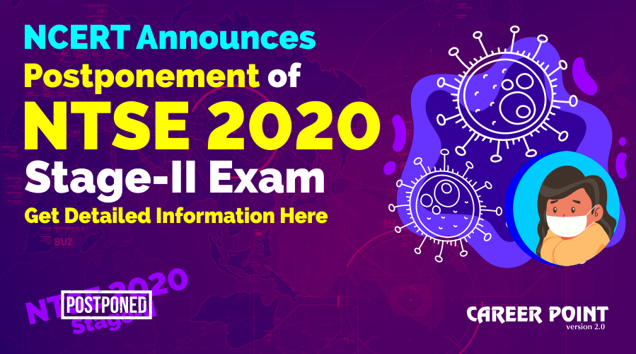 NCERT Announces Postponement of NTSE 2020 Stage-II Exam, Get Detailed Information Here