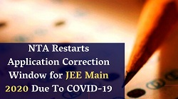 NTA Restarts Application Correction Window for JEE Main 2020