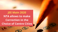 NTA allows to make Correction in the Choice of Centre Cities