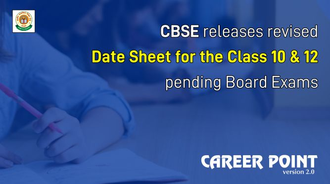 CBSE releases revised Date sheet for the Class 10, 12 pending Board Exams