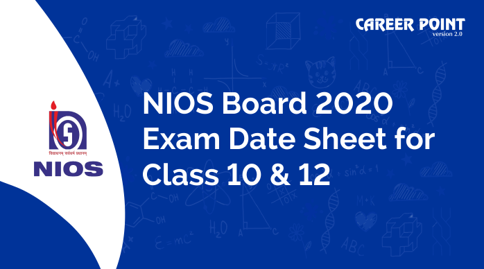 NIOS Board 2020 Exam Date Sheet for Class 10 and 12