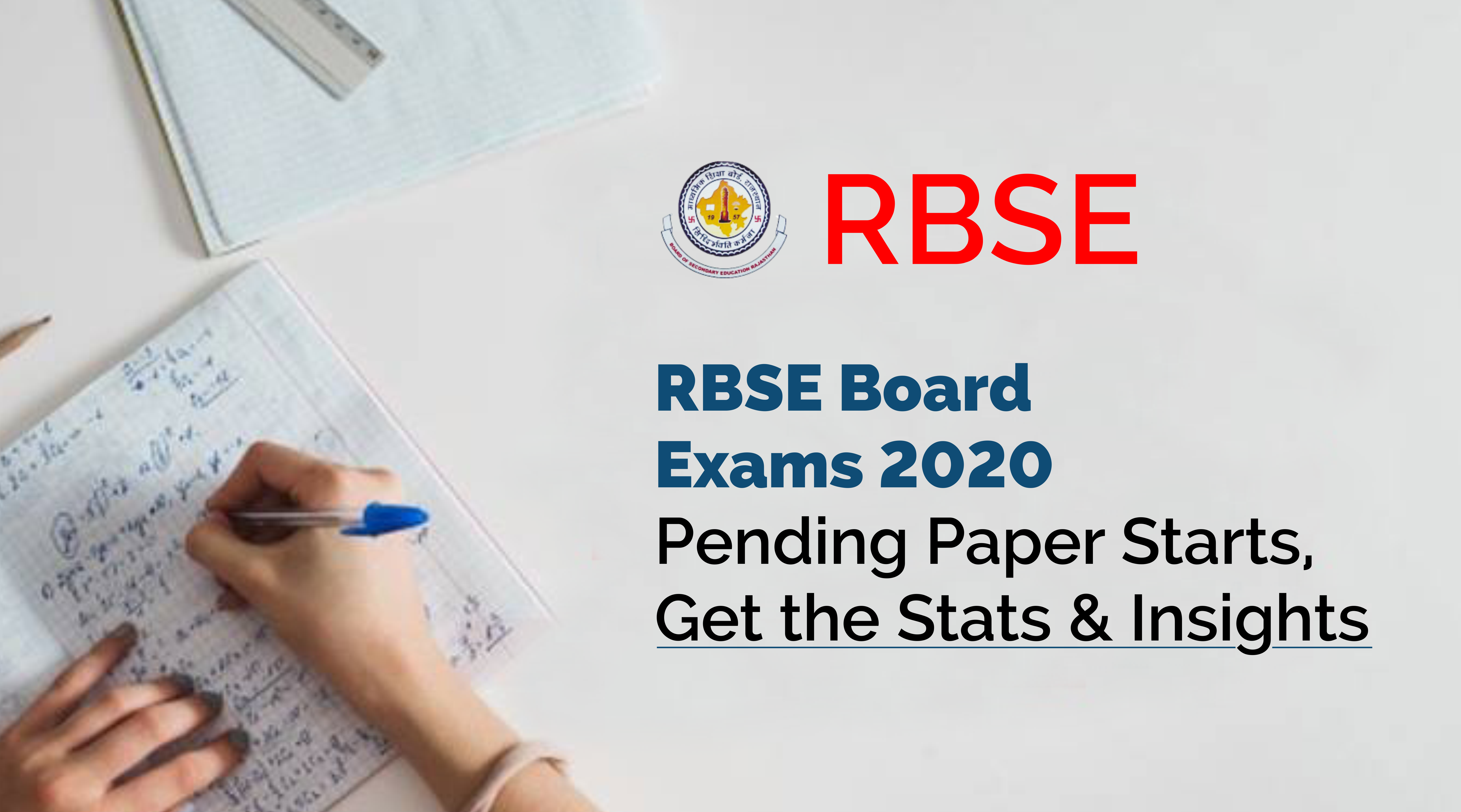 RBSE Board Exams 2020 Pending Paper Starts, Get the Stats & Insights
