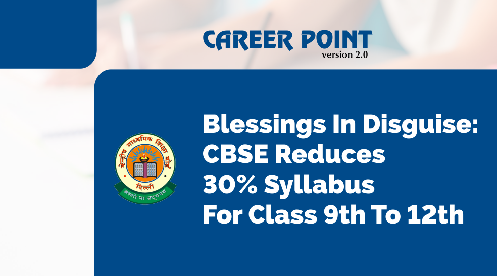 CBSE reduces 30% syllabus for class 9th to 12th